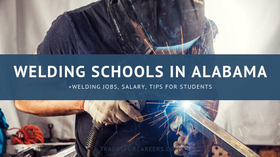 The 23 Top Welding Schools For Certification In Alabama