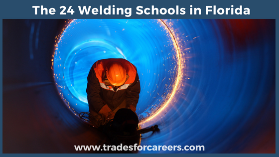 The 24 Top Welding Schools For Certification In Florida