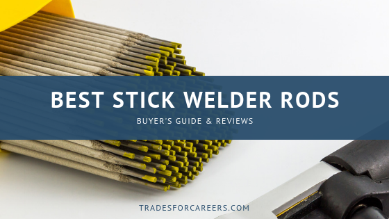 Different Types of Welding Rods Explained