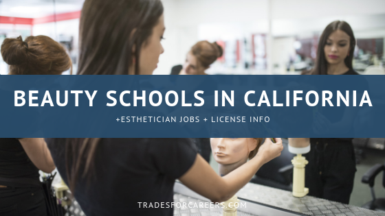 The Best Esthetician Schools in California for Your Beauty