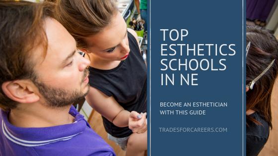 How To Find The Best Esthetician School In Nebraska Near You