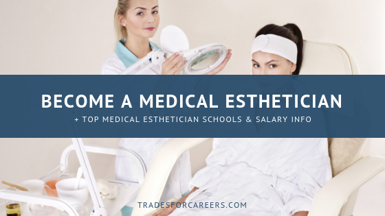 The Ultimate Guide to Medical Esthetician School for Newbies
